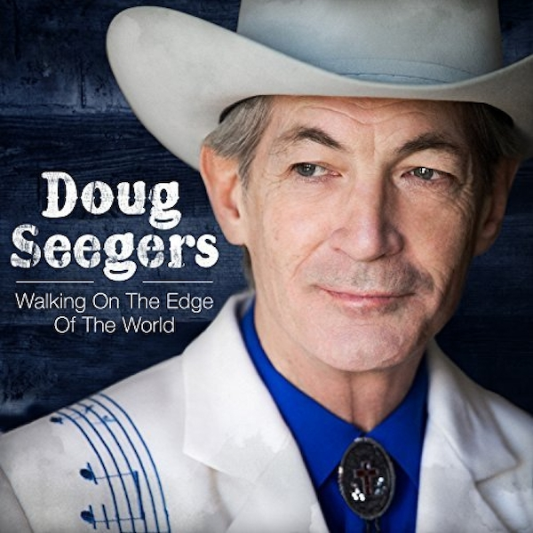 Doug Seegers - Walking On the Edge of the World CD