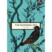The Running Sky (The Birds and the Bees): A Bird-Watching Life by Tim Dee (Paperback, 2016)
