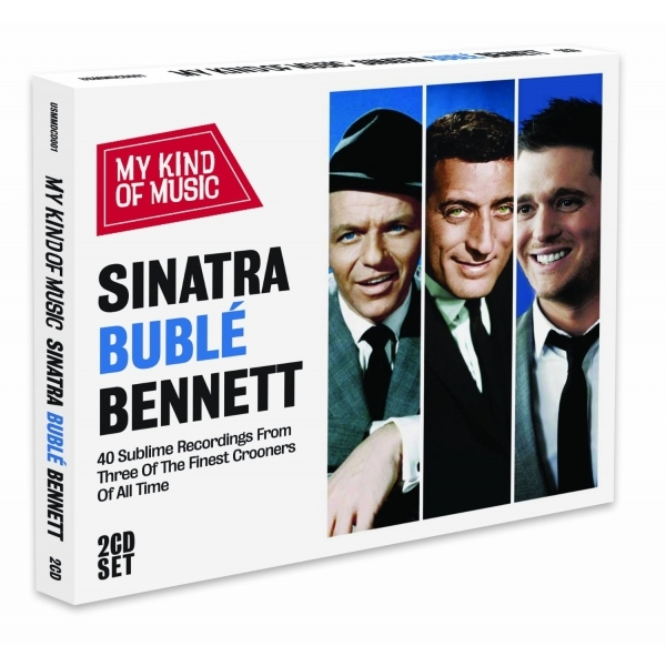 Sinatra, Buble , Bennett - My Kind of Music CD