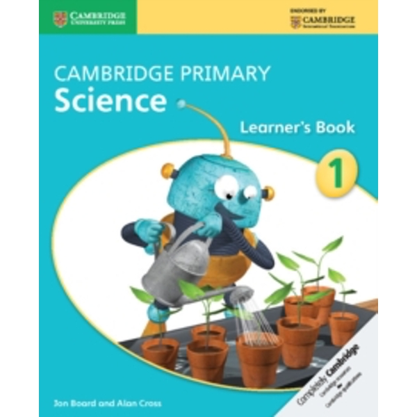Cambridge Primary Science Stage 1 Learner's Book by Alan Cross, Jon Board (Paperback, 2014)
