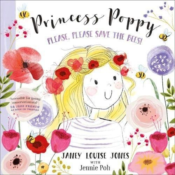 Princess Poppy Please, please save the bees Paperback / softback 2019