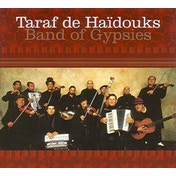 Taraf de Haïdouks - Band of Gypsies Vinyl