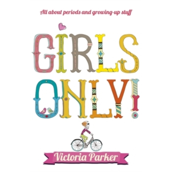 Girls Only! All About Periods and Growing-Up Stuff by Victoria Parker (Paperback, 2004)