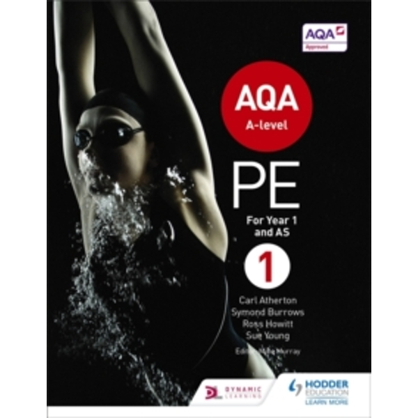 AQA A-level PE Book 1: For A-level year 1 and AS by Carl Atherton, Sue Young, Ross Howitt, Symond Burrows (Paperback, 2016)