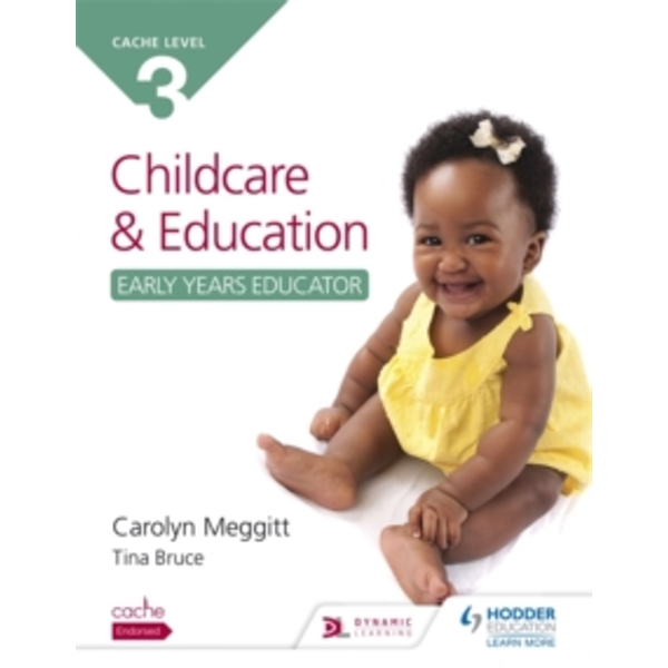 Cache Level 3 Child Care and Education (Early Years Educator) by Carolyn Meggitt, Tina Bruce (Paperback, 2015)