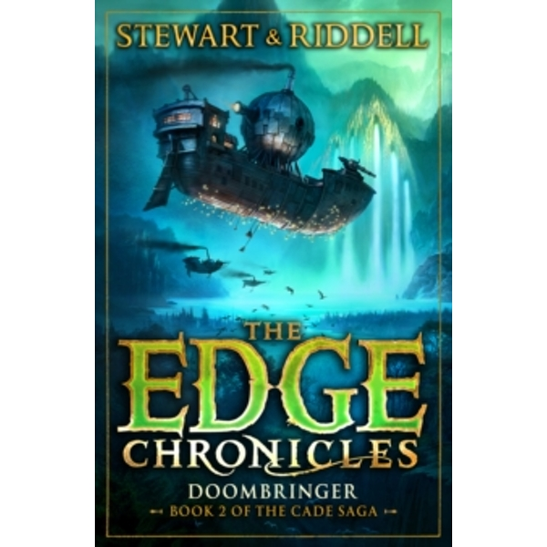 The Edge Chronicles 12: Doombringer: Second Book of Cade by Paul Stewart, Chris Riddell (Paperback, 2015)