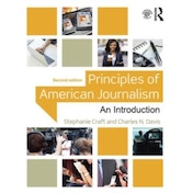 Principles of American Journalism: An Introduction by Stephanie Craft, Charles N. Davis (Paperback, 2016)