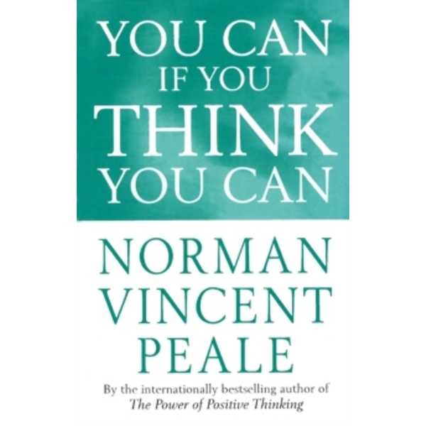 You Can If You Think You Can by Dr. Norman Vincent Peale (Paperback, 1994)