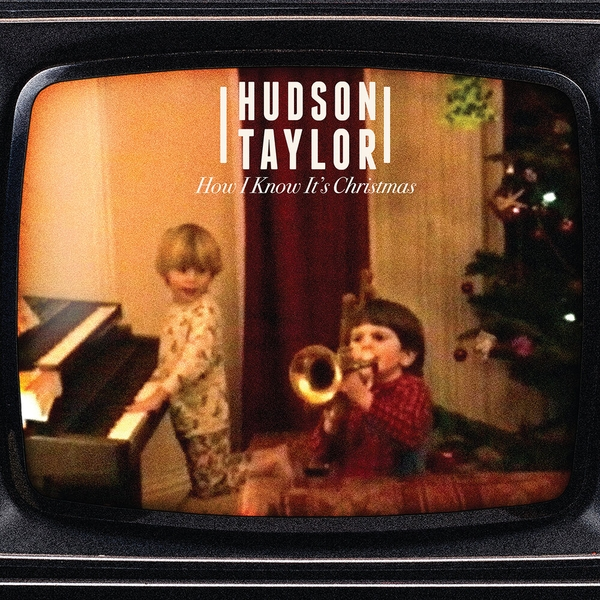 Hudson Taylor - How I Know It's Christmas Vinyl