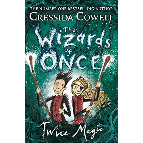 The Wizards of Once: Twice Magic Book 2 Hardback 2018