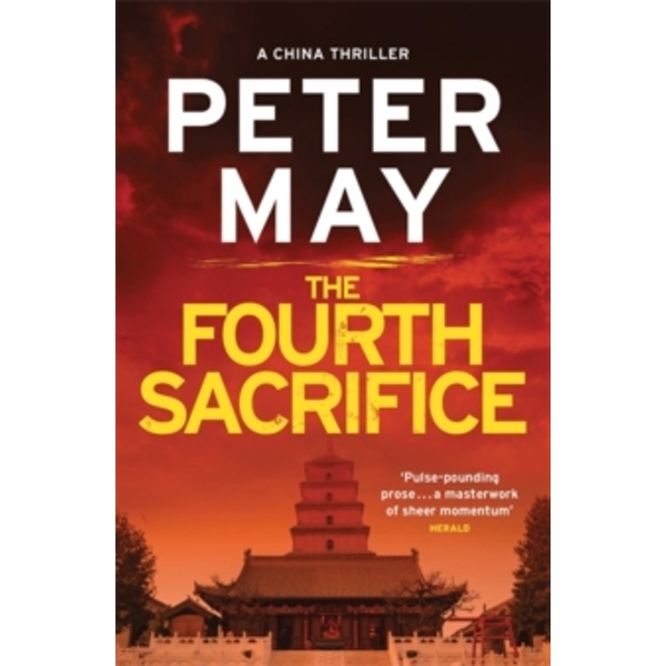 The Fourth Sacrifice : China Thriller 2