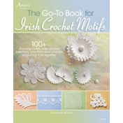 The Go-to Book for Irish Crochet Motifs by Kathryn White (Paperback, 2013)