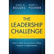 The Leadership Challenge: How to Make Extraordinary Things Happen in Organizations by Barry Z. Posner, James M. Kouzes (Hardback, 2017)