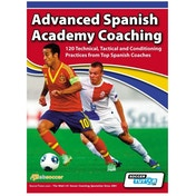 SoccerTutor Advanced Spanish Academy Coaching (120 technical) Book