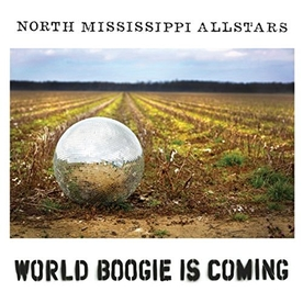 North Mississippi Allstars - World Boogie Is Coming Vinyl