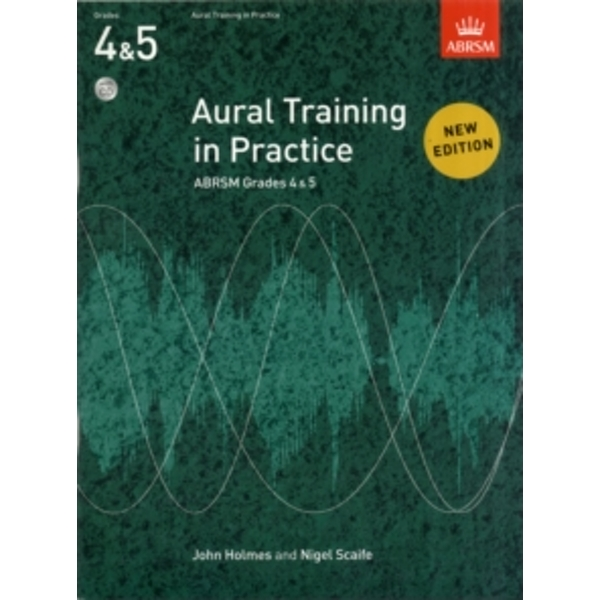 Aural Training in Practice, ABRSM Grades 4 & 5, with CD : New edition