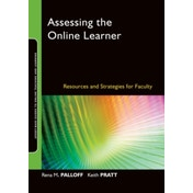 Assessing the Online Learner: Resources and Strategies for Faculty by Rena M. Palloff, Keith Pratt (Paperback, 2008)