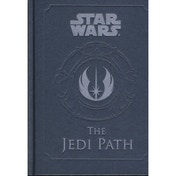 Star Wars The Jedi Path A Manual for Students of the Force