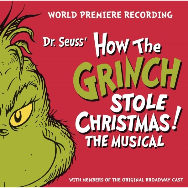 Dr. Seuss' How The Grinch Stole Christmas! The Musical Soundtrack CD