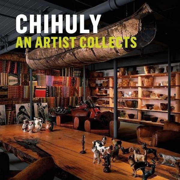 Chihuly: An Artist Collects by Abrams (Hardback, 2017)