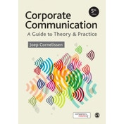 Corporate Communication: A Guide to Theory and Practice by Joep P. Cornelissen (Paperback, 2017)