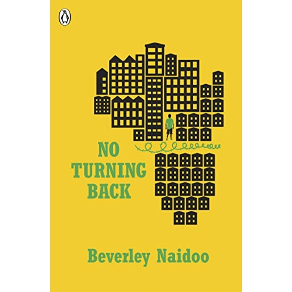 No Turning Back by Beverley Naidoo (Paperback, 2016)