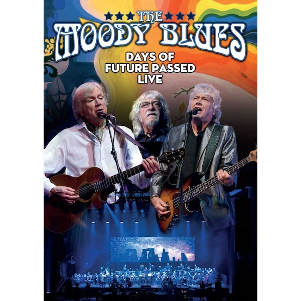 The Moody Blues: Days Of Future Passed Live DVD