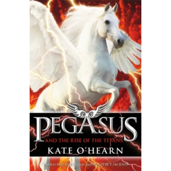 Pegasus and the Rise of the Titans : Book 5