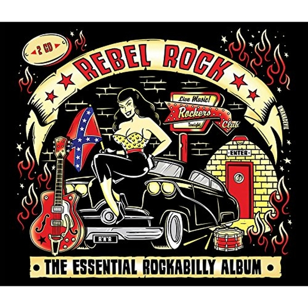 Rebel Rock: The Essential Rockabilly Album CD