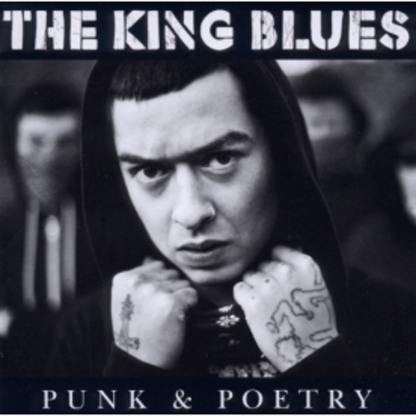 The King Blues - Punk and Poetry CD