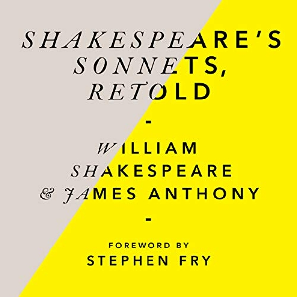 Shakespeare's Sonnets, Retold Classic Love Poems with a Modern Twist CD-Audio 2018