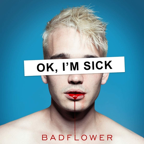 Badflower - Ok Im Sick Vinyl
