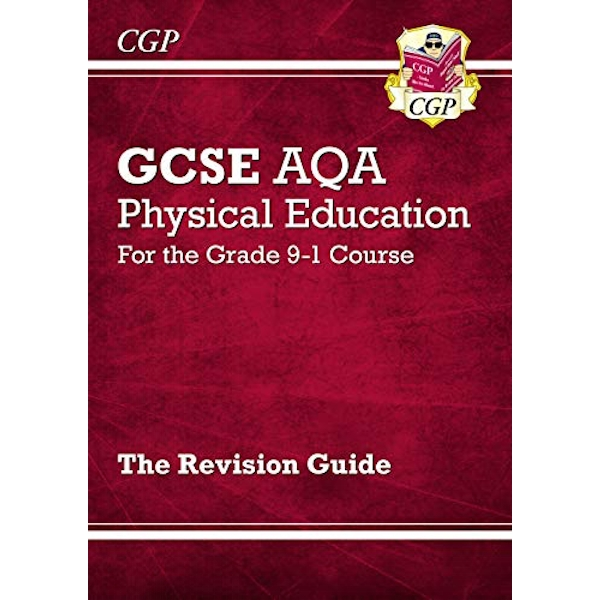 New GCSE Physical Education AQA Revision Guide - for the Grade 9-1 Course  Paperback / softback 2018