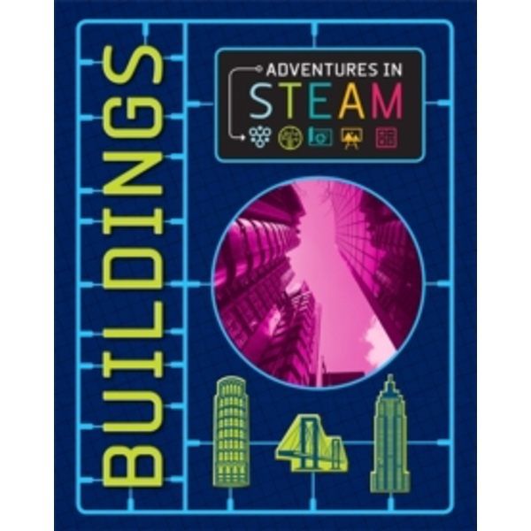 Adventures in STEAM: Buildings