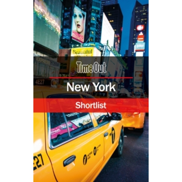 Time Out New York Shortlist : Pocket Travel Guide