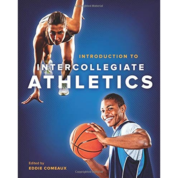 Introduction to Intercollegiate Athletics by Johns Hopkins University Press (Paperback, 2015)
