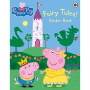 Peppa Pig: Fairy Tales! Sticker Book by Penguin Books Ltd (Paperback, 2015)