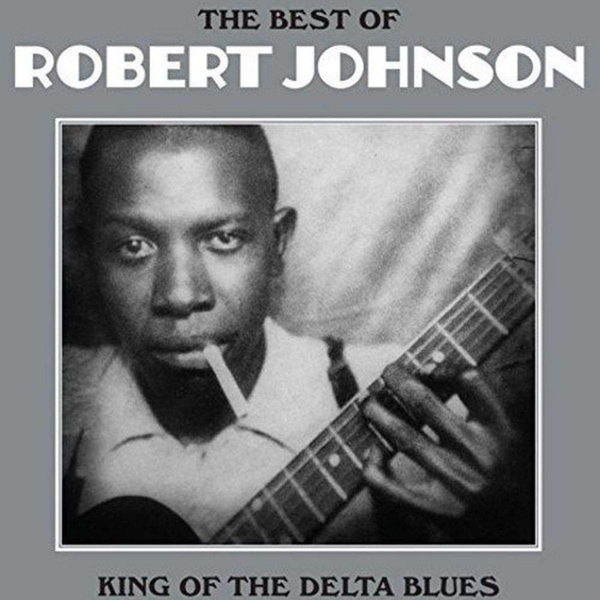 Robert Johnson - King Of The Delta Blues Vinyl