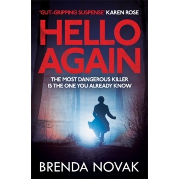 Hello Again : The most dangerous killer is the one you already know. (Evelyn Talbot series, Book 2)