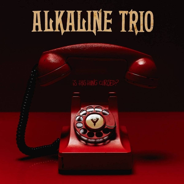 Alkaline Trio – Is This Thing Cursed? Limited Edition Coloured Vinyl