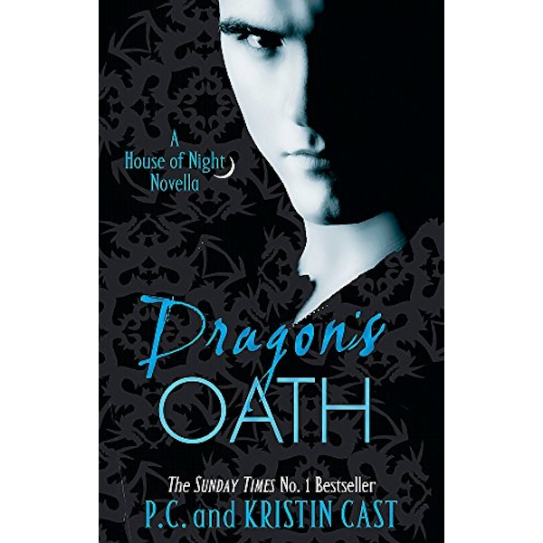 Dragon's Oath: Number 1 in series by P. C. Cast, Kristin Cast (Paperback, 2011)
