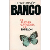 Banco: The Further Adventures of Papillon by Henri Charriere (Paperback, 1990)