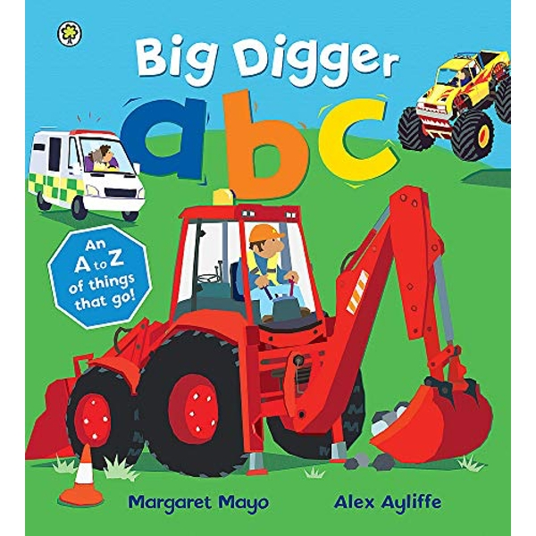 Big Digger ABC: An Awesome A to Z of Vehicle Verse by Margaret Mayo (Paperback, 2015)