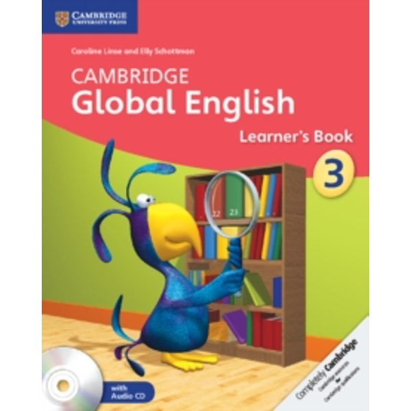 Cambridge Global English Stage 3 Learner's Book with Audio CDs (2): Stage 3 by Caroline Linse, Elly Schottman (Mixed media product, 2014)