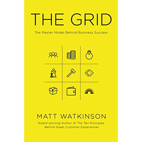 The Grid The Master Model Behind Business Success Paperback / softback 2018