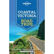 Lonely Planet Coastal Victoria Road Trips by Lonely Planet, Anthony Ham (Paperback, 2015)