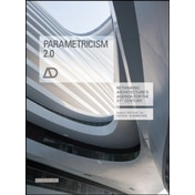 Parametricism 2.0: Rethinking Architecture's Agenda for the 21st Century AD by John Wiley & Sons Inc (Paperback, 2016)