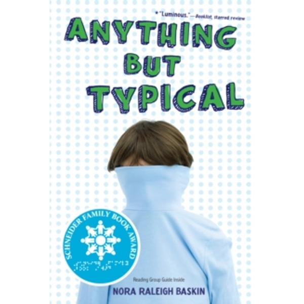 Anything But Typical by Nora Raleigh Baskin (Paperback, 2010)