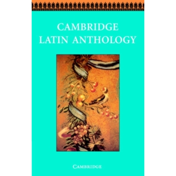 Cambridge Latin Anthology by Cambridge School Classics Project (Paperback, 1996)