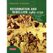 Headstart In History: Reformation & Rebellion 1485-1750 by Malcolm Wilkinson, Simon Bird, Steve Arman, Rosemary Rees (Paperback, 2002)